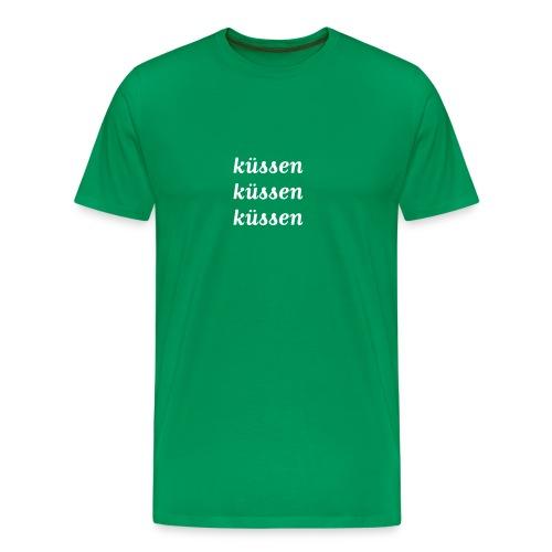 küssen küssen küssen - Männer Premium T-Shirt
