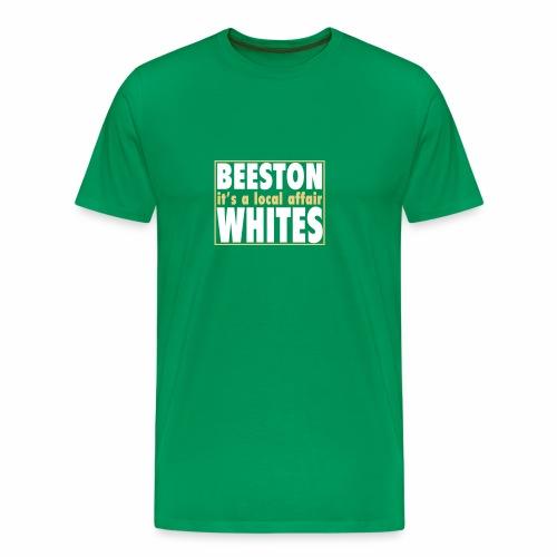BEESTON WHITES - Men's Premium T-Shirt