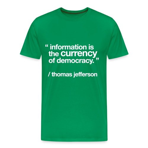 women's/ information is the currency of democracy - Men's Premium T-Shirt