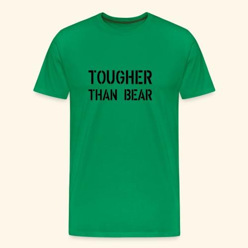 tougher than bear front 2 - Männer Premium T-Shirt