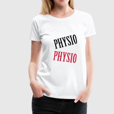 Physio - Frauen Premium T-Shirt