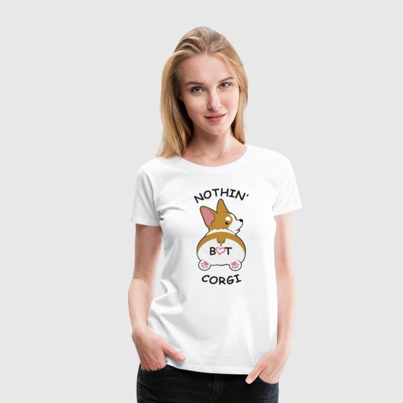 Nic jednak Corgi - Funny Corgi Shirt - Koszulka damska Premium