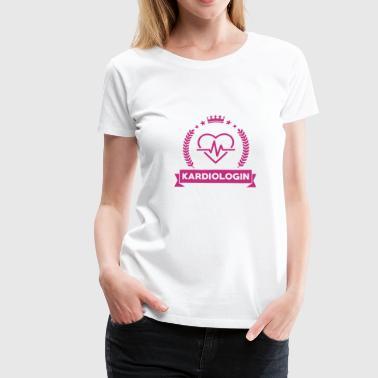 Arzt / Medizin / Kardiologie / Kardiologe - Frauen Premium T-Shirt