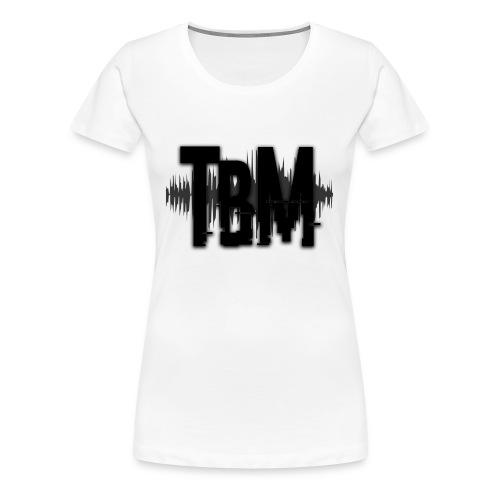 TBM Slogan - Frauen Premium T-Shirt