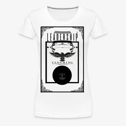 leadership - T-shirt Premium Femme