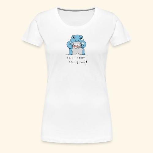 I Will Make You Smilie - Frauen Premium T-Shirt