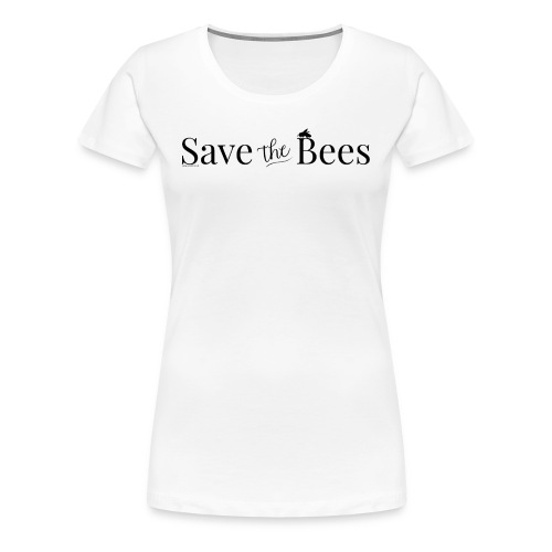 Save The Bees (Black) T-Shirt - Women's Premium T-Shirt