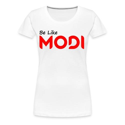 Be Like MoDi - Koszulka damska Premium