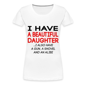 beautiful_daughter - Premium T-skjorte for kvinner