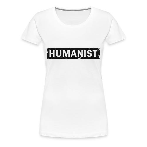 Humanist - Frauen Premium T-Shirt
