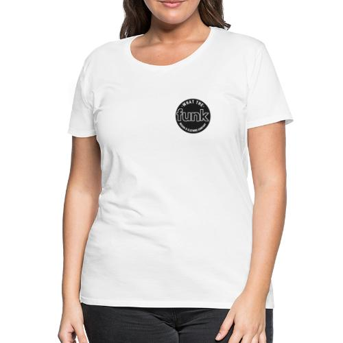 WTFunk - Logo-Patch Summer/Fall 2018 - Frauen Premium T-Shirt