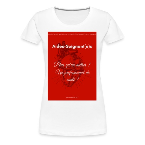 Association Nationale des aides soignant e s de fr - T-shirt Premium Femme
