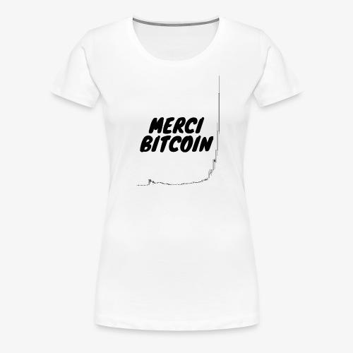 Merci Bitcoin ! - T-shirt Premium Femme