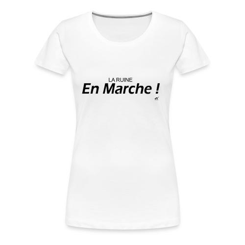 LREM, La Ruine En Marche - T-shirt Premium Femme