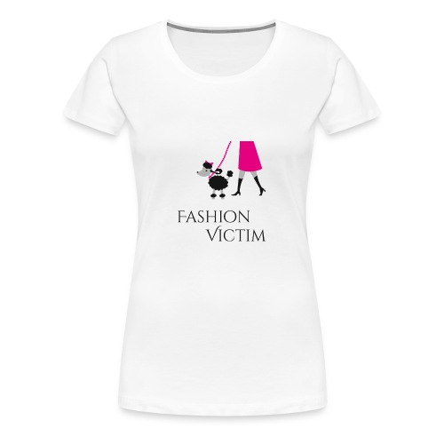 Fashion Victim - Vrouwen Premium T-shirt