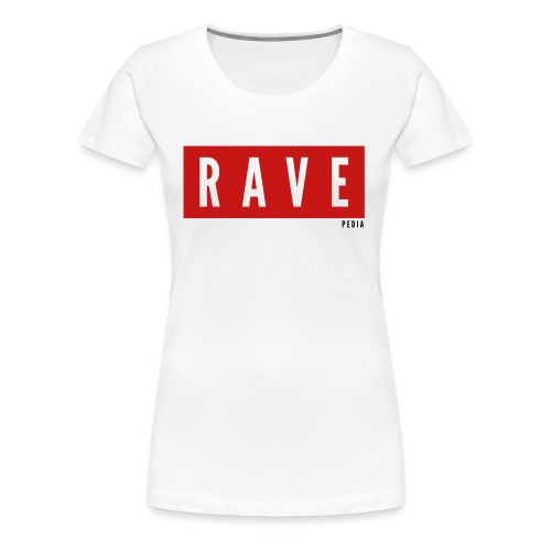Rave Shirt für Festivals, Raver, Electro Festivals - Frauen Premium T-Shirt