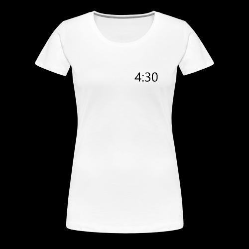 4:30 - Women's Premium T-Shirt