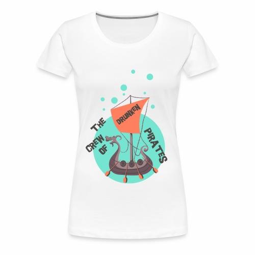 CREW OF PIRATES - Piraten Spruch Sprüche Shirt - Frauen Premium T-Shirt