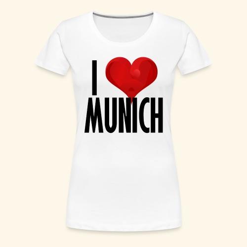 ICH LIEBE MUENCHEN schwarz - Frauen Premium T-Shirt