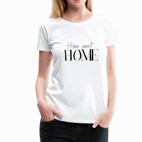 T-Shirt Damen Spruch - Frauen Premium T-Shirt