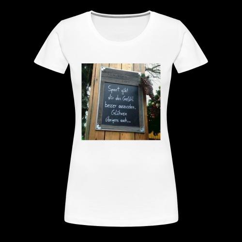 Spruch t-shirt - Frauen Premium T-Shirt