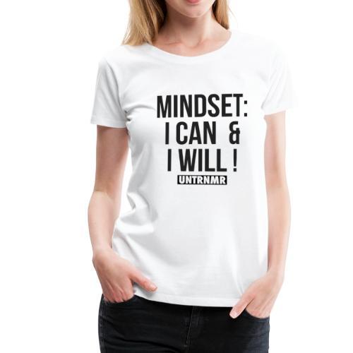 Mindset - Frauen Premium T-Shirt