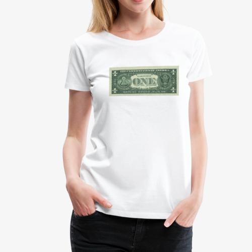 Dollar Note 1$ Geldschein - Frauen Premium T-Shirt