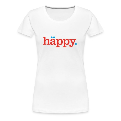 Oh Happy Day! - Frauen Premium T-Shirt