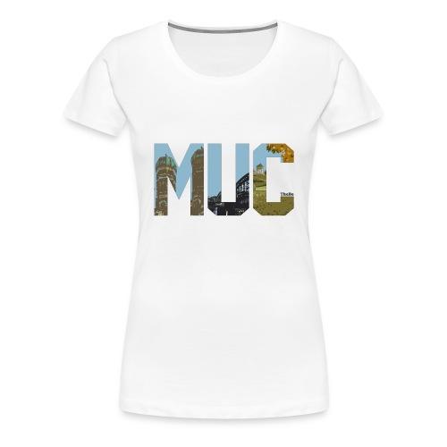 The MUC - Frauen Premium T-Shirt