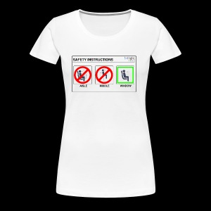 Windowseat Safety Instructions - Women's Premium T-Shirt