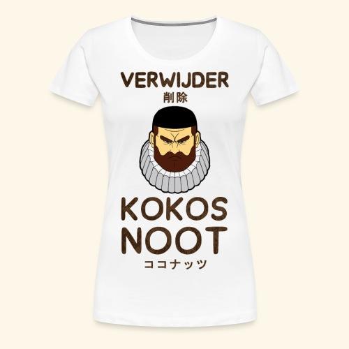 Verwijder Kokosnoot - Vrouwen Premium T-shirt