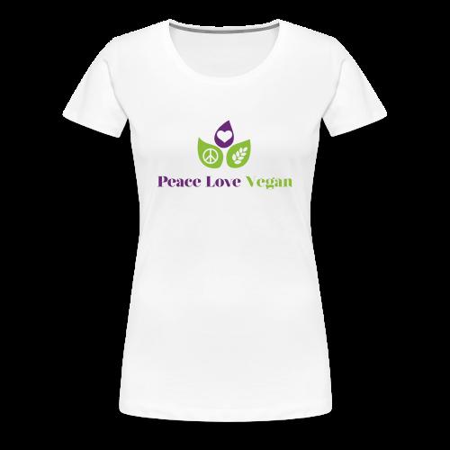 Peace Love Vegan - Women's Premium T-Shirt