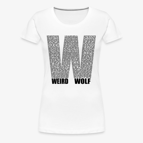 The Big W (Black) - Women's Premium T-Shirt
