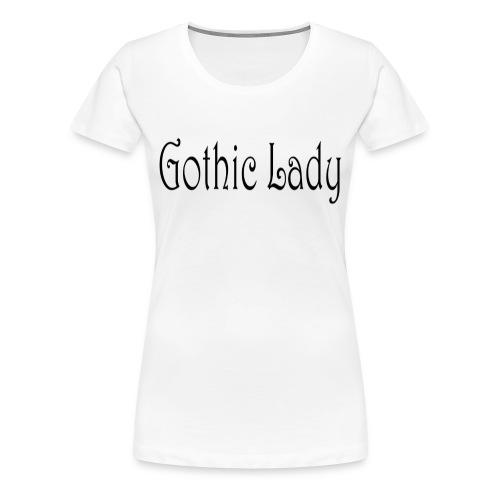 Gothic Lady - Frauen Premium T-Shirt