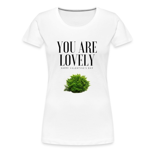You are lovely - Fortnite Edition - T-shirt Premium Femme