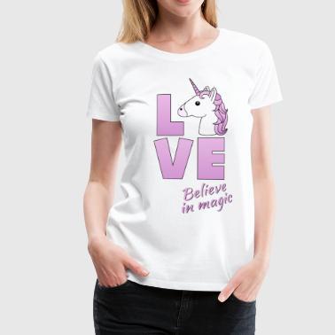 Love Logo Einhorn Unicorn Believe In Magic - Frauen Premium T-Shirt
