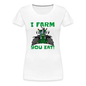 I farm you eat jd - Vrouwen Premium T-shirt