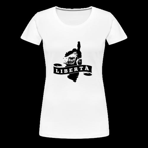 Liberta - T-shirt Premium Femme