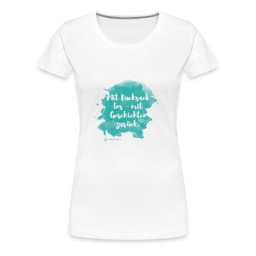 Mit Rucksack los, Farbklecks, weiß - Frauen Premium T-Shirt