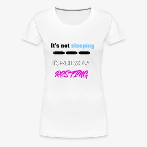 resting text - Women's Premium T-Shirt
