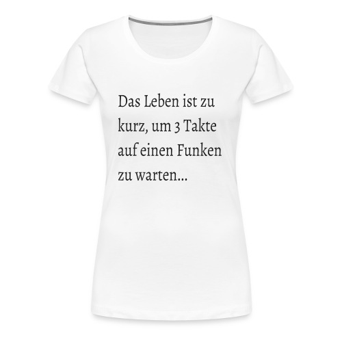 Funken - Frauen Premium T-Shirt