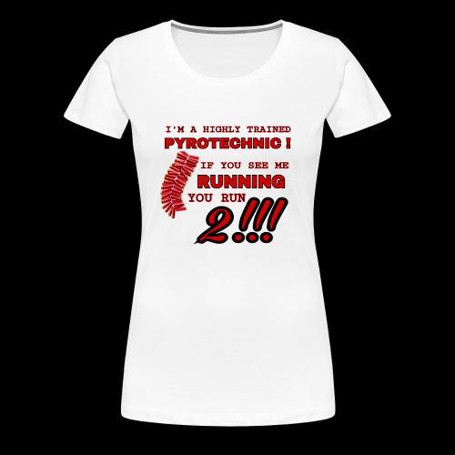 TRAINED pyrotechnic - Vrouwen Premium T-shirt