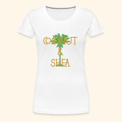 Coconut & Shea - Women's Premium T-Shirt