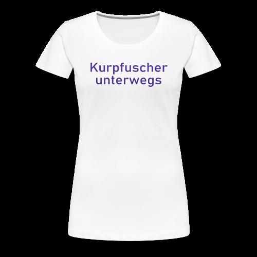 Kurpfuscher unterwegs - Das Robert Franz T-Shirt - Frauen Premium T-Shirt