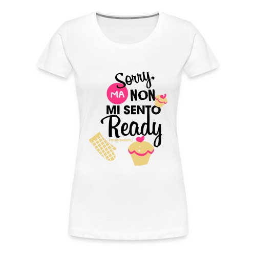 Non mi sento pronto - 30enninutili - Maglietta Premium da donna
