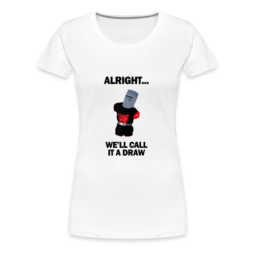 The Black Knight - Women's Premium T-Shirt