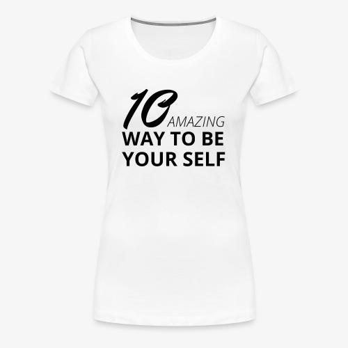 Spruch Nr.1 - Frauen Premium T-Shirt