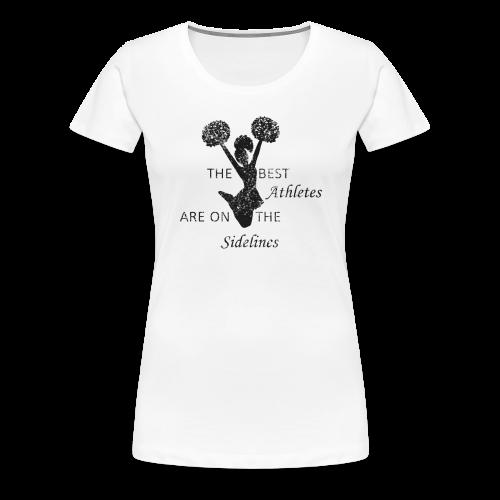oldthebestathletesareonthesidelines - Frauen Premium T-Shirt