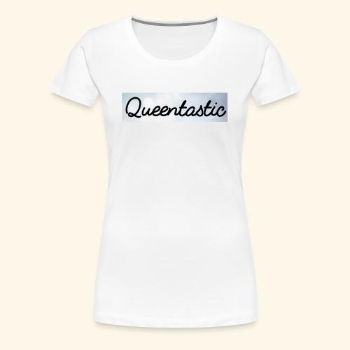 It´s Queentastic - Frauen Premium T-Shirt
