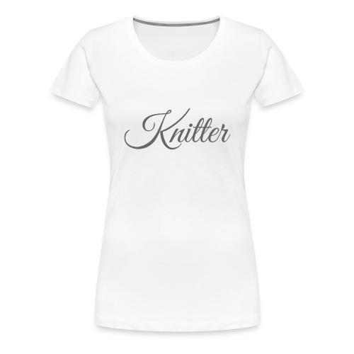 Knitter, dark gray - Women's Premium T-Shirt